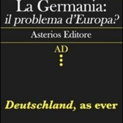 La Germania il problema d'Europa? di Gabriele Pastrello
